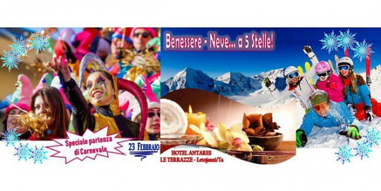 WEEKEND BENESSERE & NEVE SPECIALE PARTENZA DI CARNEVALE IL 23/02
