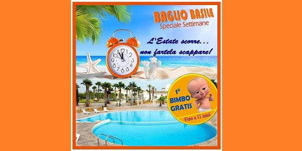 ⛱🌊🌞BAGLIO BASILE SPECIALE SETTIMANE DA 1000€ A FAMIGLIA – 𝟭° 𝗕𝗜𝗠𝗕𝗢 𝗚𝗥𝗔𝗧𝗜𝗦👦 🅵🅸🅽🅾️ 🅰️ 11 🅰️🅽🅽🅸!